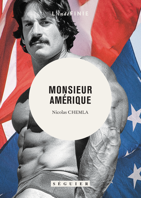 MONSIEUR AMÉRIQUE de Nicolas Chemla : rencontre-signature aux Mots à la bouche (75004)